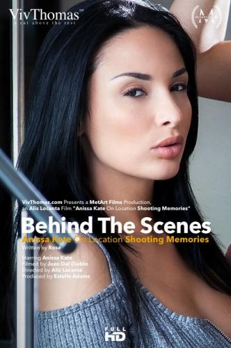 Behind The Scenes: Anissa Kate On Location Shooting Memories