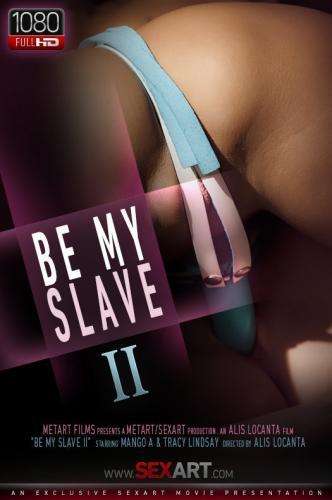 Be My Slave II